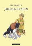 """""""Jacob og hunden"""" av Liv Frohde"""