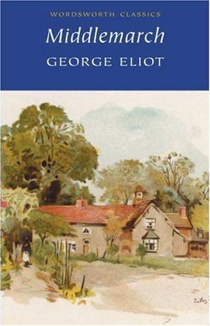 """Middlemarch (Wordsworth Classics)"" av George Eliot"