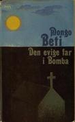 """""""Den evige far i Bomba"""" av Mongo Beti"""