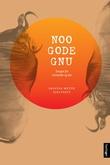 """""""Noo gode gnu - songar for menneske og dyr"""" av Solveig Mette Tjeltveit"""