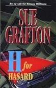 """H for hasard"" av Sue Grafton"