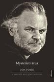 """""""Mysteriet i trua - ein samtale mellom  Jon Fosse og Eskil Skjeldal"""" av Eskil Skjeldal"""