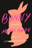 """""""Bunny - a novel"""" av Mona Awad"""