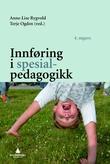"""""""Innføring i spesialpedagogikk"""" av Anne-Lise Rygvold"""