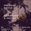 """""""Månehund & fatter'n"""" av Fredrik Høyer"""