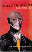 """""""American psycho - a novel"""" av Bret Easton Ellis"""