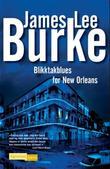 """""""Blikktakblues for New Orleans"""" av James Lee Burke"""