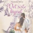 """""""Det siste kysset"""" av Tasmina Perry"""