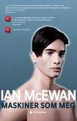 """""""Maskiner som meg - og folk som deg"""" av Ian McEwan"""