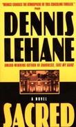 """""""Sacred"""" av Dennis Lehane"""