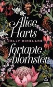 """""""Alice Harts fortapte blomster"""" av Holly Ringland"""