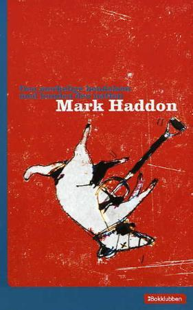 """""""Den merkelige hendelsen med hunden den natten"""" av Mark Haddon"""