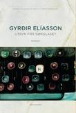 """""""Utsyn frå sørglaset - roman"""" av Gyrdir Elíasson"""