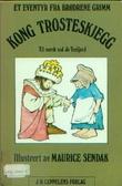 """""""Kong Trosteskjegg"""" av Jacob Grimm"""