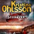"""Stormvakt"" av Kristina Ohlsson"