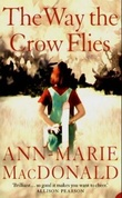 """The way the crow flies"" av Ann-Marie MacDonald"