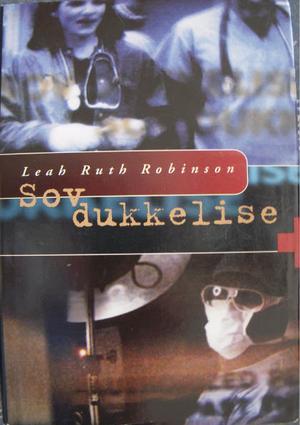 """Sov dukkelise"" av Leah Ruth Robinson"
