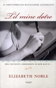 """""""Til mine døtre"""" av Elizabeth Noble"""