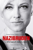 """""""Nazibruden - en sann historie"""" av Anna-Lena Joners Larsson"""
