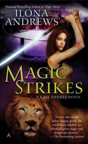 """""""Magic Strikes - A Kate Daniels Novel"""" av Ilona Andrews"""