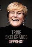 """""""Oppreist"""" av Trine Skei Grande"""