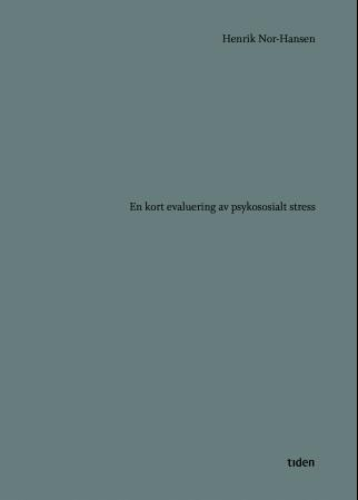 """""""En kort evaluering av psykososialt stress - roman"""" av Henrik Nor-Hansen"""