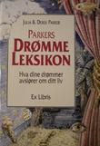"""""""Parkers drømmeleksikon hva dine drømmer avslører om ditt liv"""" av Julia Parker"""