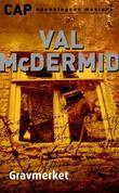 """Gravmerket"" av Val McDermid"
