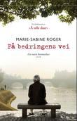 """""""På bedringens vei"""" av Marie-Sabine Roger"""
