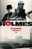 """""""Sherlock Holmes Mysterier I Utvalg 2"""" av Arthur Conan Doyle"""