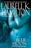 """""""Blue Moon (Anita Blake, Vampire Hunter)"""" av Laurell K. Hamilton"""