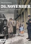 """""""26. november - fire fortellinger fra det norske Holocaust"""" av Mikael Holmberg"""