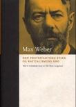 """""""Den protestantiske etikk og kapitalismens ånd"""" av Max Weber"""