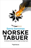"""""""Norske tabuer - om likhetens tyranni, språk som religion og hellige mødre"""" av Sanna Sarromaa"""