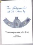 """""""Fra Alvheimsriket til St. Olavs by - Til den oppvoksende slekt"""" av Magne Grotterød"""