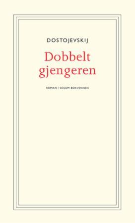 """""""Dobbeltgjengeren - roman"""" av Fjodor Mikhajlovitsj Dostojevskij"""