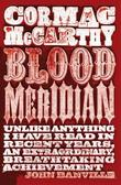"""Blood Meridian - or The Evening Redness in the West"" av Cormac McCarthy"