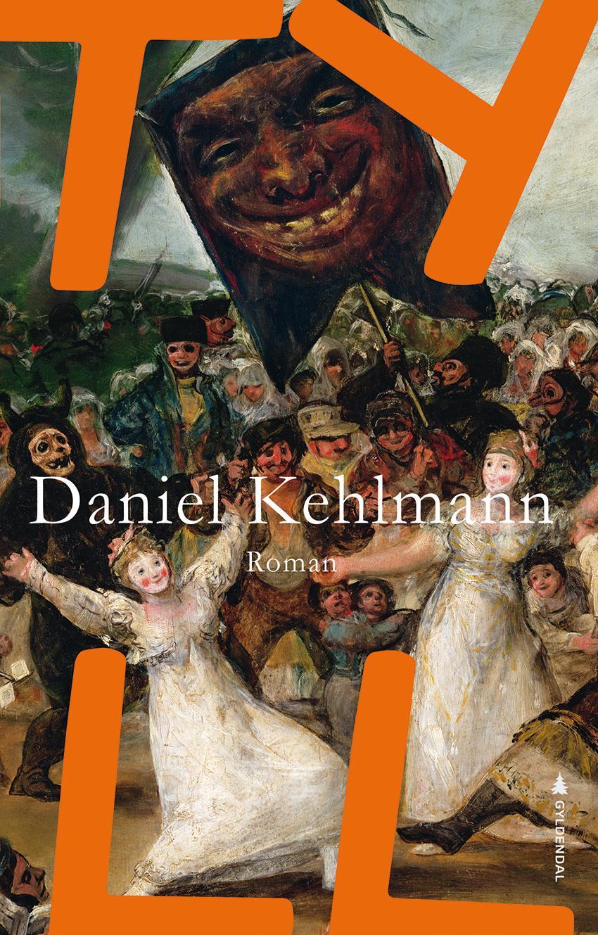 """""""Tyll - roman"""" av Daniel Kehlmann"""
