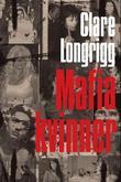 """""""Mafiakvinner"""" av Clare Longrigg"""