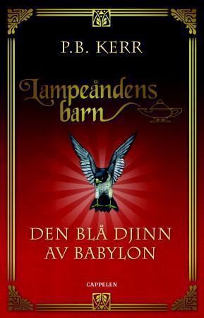 """""""Den blå djinn av Babylon"""" av P.B. Kerr"""