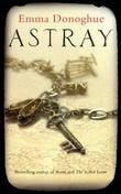 """""""Astray"""" av Emma Donoghue"""