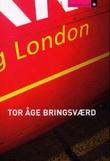"""""""London"""" av Tor Åge Bringsværd"""