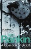"""""""A question of blood"""" av Ian Rankin"""