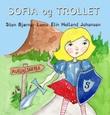 """""""Sofia og trollet"""" av Sten Bjørnar Lamo"""