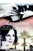 """""""Lengslenes labyrint"""" av María Dueñas"""
