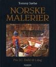"""""""Norske malerier - fra J.C. Dahl til i dag"""" av Tommy Sørbø"""