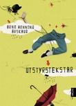 """""""Utstyrstekstar - prosa"""" av Arne Henning Årskaug"""