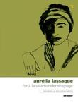 """""""For å la salamanderen synge"""" av Aurélia Lassaque"""