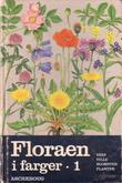 """""""Floraen i farger 1"""" av Gunnar Anton Berg"""