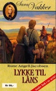"""""""Lykke til låns"""" av Rune Angell-Jacobsen"""